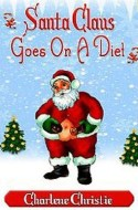 santa claus on diet