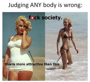 Judging ANY body is wrong