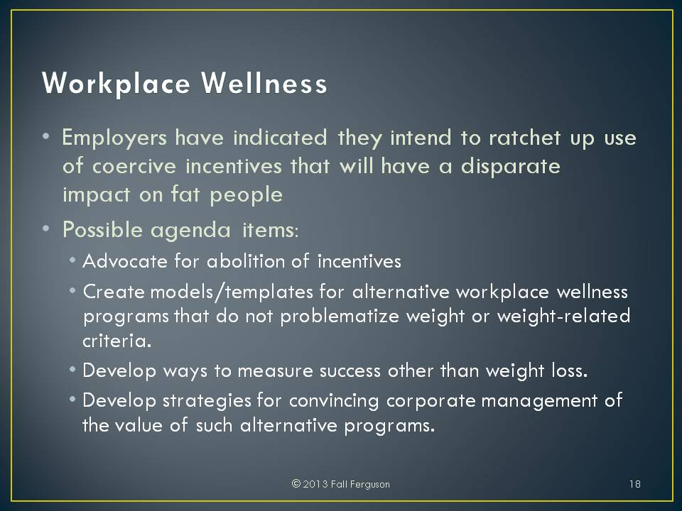 workplace wellness This research was conducted under contract #dolj089327414 with the department of labor, as part of a study of workplace wellness programs that is required by the section 2705(m)(1) of the public health.